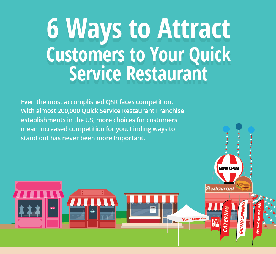 ways to attract customers into your quick service restaurant